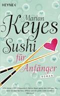 Sushi für Anfänger - Marian Keyes - E-Book
