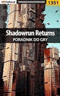 "Shadowrun Returns - poradnik do gry - Patryk ""Irtan"" Grochala - ebook"