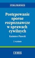 Postępowanie sporne rozpoznawcze w sprawach cywilnych - Kazimierz Piasecki - ebook