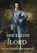 Der kleine Lord - Frances Hodgson Burnett - E-Book