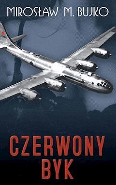 Czerwony Byk - Mirosław M. Bujko - ebook