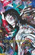 degenerama - Jek Hyde - E-Book