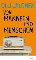 Von Männern und Menschen - Olli Jalonen - E-Book