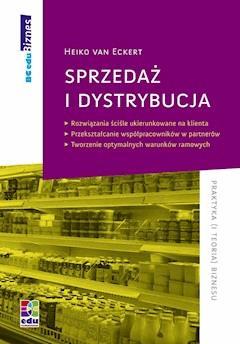 Sprzedaż i dystrybucja - Heiko van Eckert - ebook