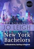New York Bachelors - Großstadtnächte, Bad Boys & Begierde (3in1) - Jo Leigh - E-Book