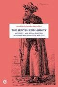 The Jewish Community: Authority and Social Control in Poznan and Swarzedz 1650-1793 - Anna Michałowska-Mycielska - ebook