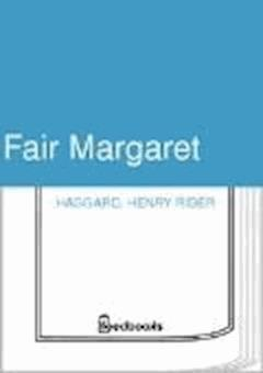 Fair Margaret - Henry Rider Haggard - ebook