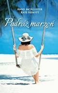 Podróż marzeń - Anne McAllister, Kate Hewitt, Anne Mather - ebook