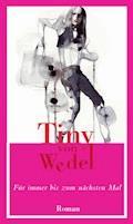 Für immer bis zum nächsten Mal - Tiny von Wedel - E-Book