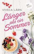 Länger als ein Sommer - Viveca Lärn - E-Book
