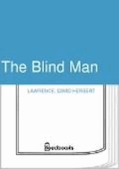 The Blind Man - David Herbert Lawrence - ebook