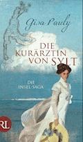 Die Kurärztin von Sylt - Gisa Pauly - E-Book