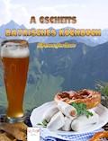 A gscheits bayrisches Kochbuch - SiMone Jordan - E-Book
