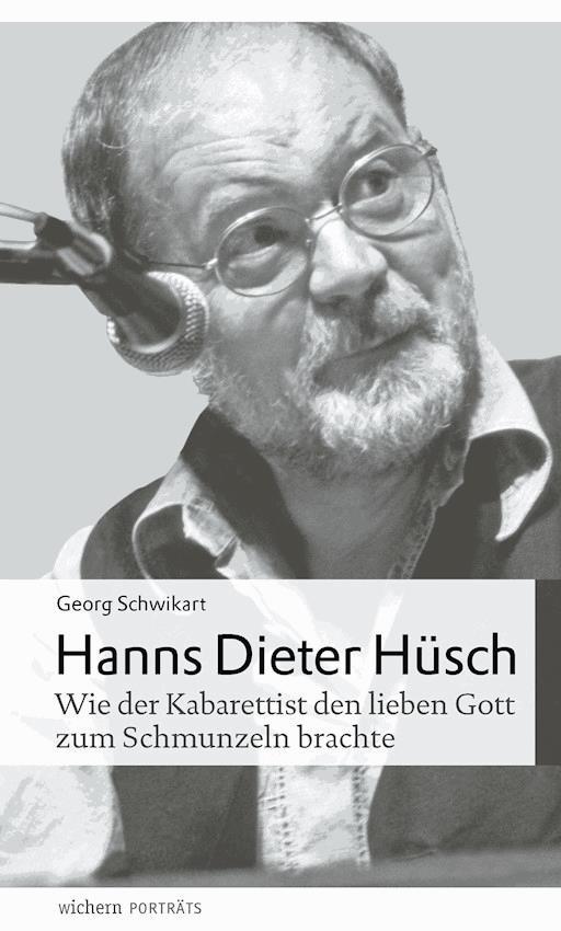 Hanns Dieter Hüsch Georg Schwikart E Book Legimi Online