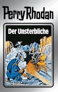 Perry Rhodan 3: Der Unsterbliche (Silberband) - Clark Darlton - E-Book