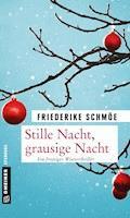 Stille Nacht, grausige Nacht - Friederike Schmöe - E-Book