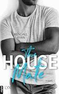 The House Mate - Kendall Ryan - E-Book