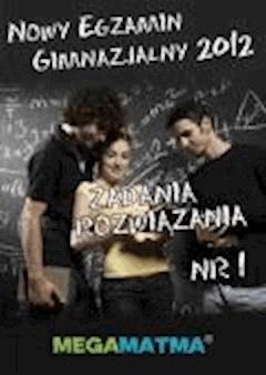 Matematyka-Arkusz egzaminu gimnazjalnego MegaMatma nr 1. Zadania z rozwiązaniami. - Opracowanie zbiorowe - ebook