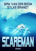 Scareman - Die komplette Saga - Dirk van den Boom - E-Book