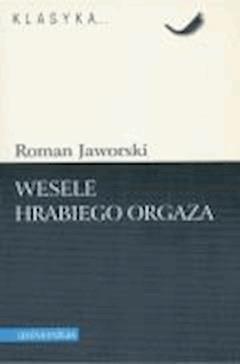 Wesele hrabiego Orgaza - Roman Jaworski - ebook