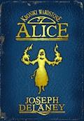 Kroniki Wardstone 12. Alice - Joseph Delaney - ebook