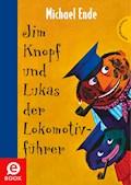 Jim Knopf: Jim Knopf und Lukas der Lokomotivführer - Michael Ende - E-Book