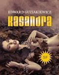 Kasandra - Edward Guziakiewicz - ebook