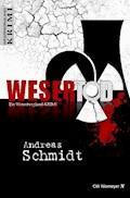 WeserTod - Andreas Schmidt - E-Book