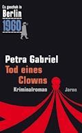 Tod eines Clowns - Petra Gabriel - E-Book