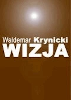 Wizja - Waldemar Krynicki - ebook