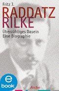 Rilke - Fritz J. Raddatz - E-Book