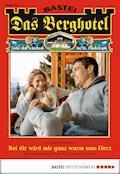 Das Berghotel - Folge 154 - Verena Kufsteiner - E-Book