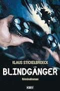 Blindgänger - Klaus Stickelbroeck - E-Book
