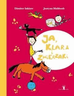 Ja Klara i zwierzaki - Dimiter Inkiow - ebook