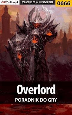 Overlord - poradnik do gry - Leniwce Ninja - ebook