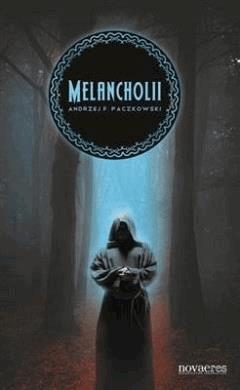 Melancholii - Andrzej F. Paczkowski - ebook