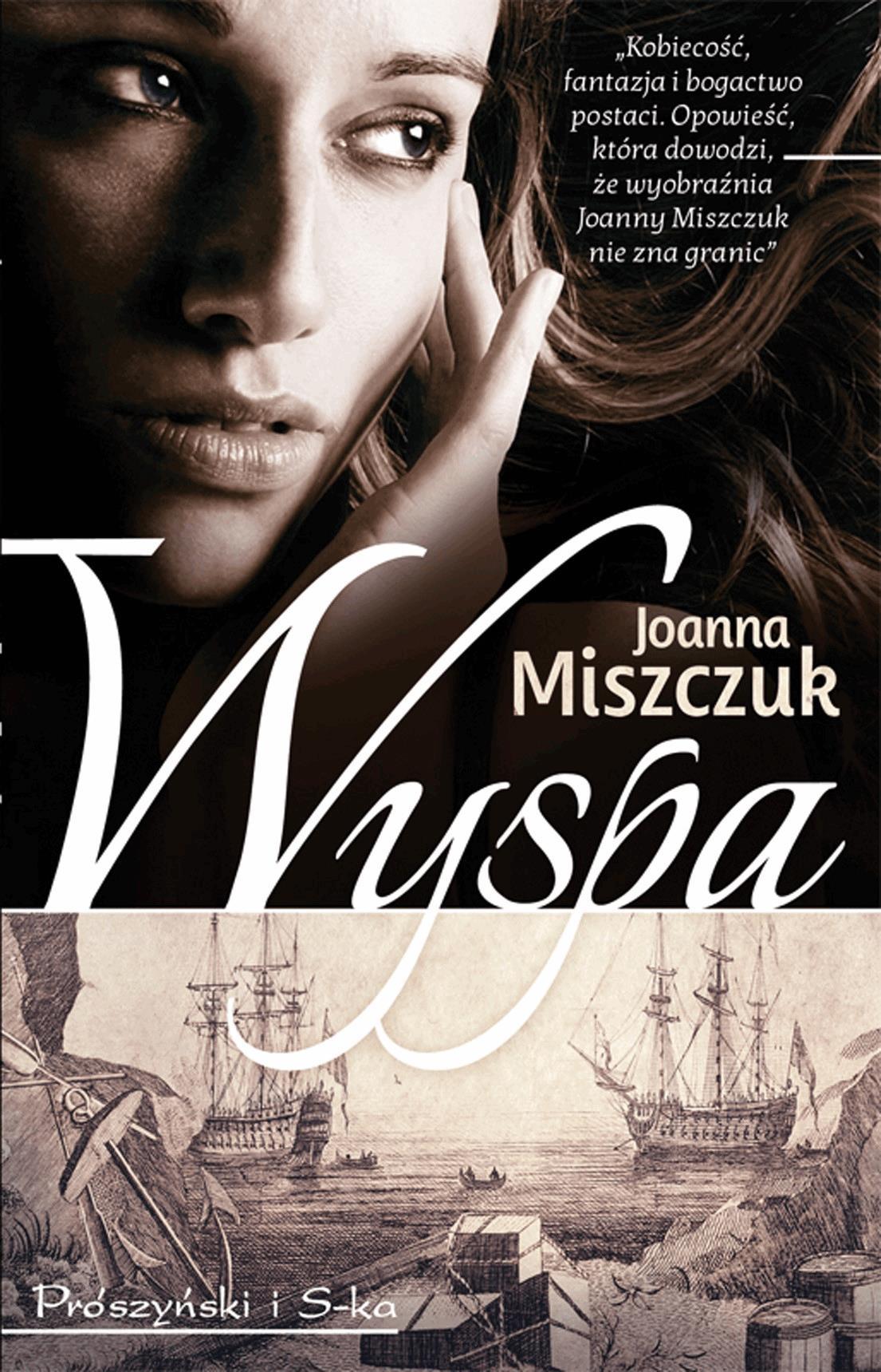 Wyspa - Tylko w Legimi możesz przeczytać ten tytuł przez 7 dni za darmo. - Joanna Miszczuk