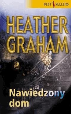 Nawiedzony dom - Heather Graham - ebook