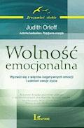 Wolność emocjonalna - Judith Orloff - ebook