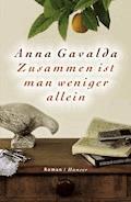 Zusammen ist man weniger allein - Anna Gavalda - E-Book