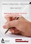 """Wypracowania - Stefan Żeromski """"Ludzie bezdomni"""" - praca zbiorowa - ebook"""