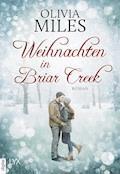 Weihnachten in Briar Creek - Olivia Miles - E-Book