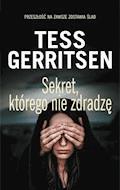 Sekret, którego nie zdradzę - Tess Gerritsen - ebook
