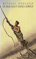 In der Haut eines Löwen - Michael Ondaatje - E-Book