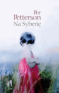 Na Syberię - Per Petterson - ebook