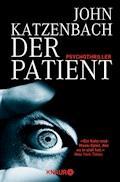Der Patient - John Katzenbach - E-Book