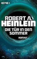 Die Tür in den Sommer - Robert A. Heinlein - E-Book
