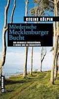 Mörderische Mecklenburger Bucht - Regine Kölpin - E-Book