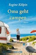 Oma geht campen - Regine Kölpin - E-Book