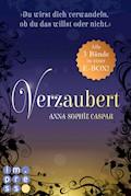 Verzaubert: Alle Bände der Fantasy-Bestseller-Trilogie in einer E-Box! - Anna-Sophie Caspar - E-Book